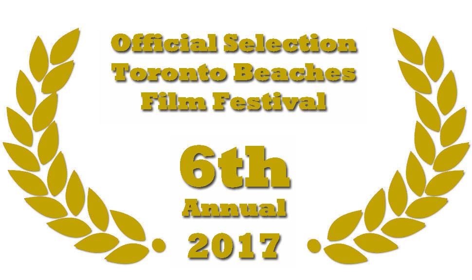 6th Annual Toronto Beaches Film Festival - September 7-9, 2017